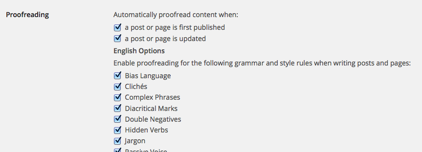 proofreading support wordpress com from here you can edit the phrase ignore list and enable extra options in the proofreading feature make sure you click update profile at the bottom of the