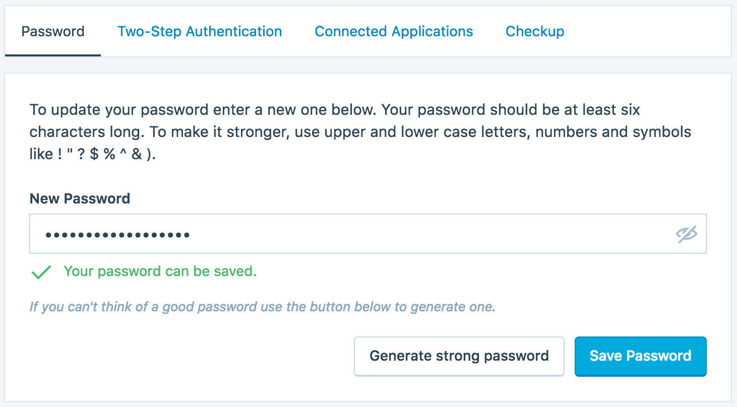 In the password section, you can set a new password, or even generate a strong password with our button at the bottom.