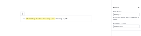 You can add HTML Anchors and CSS classes from the sidebar.
