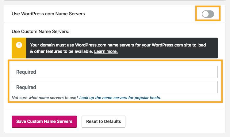 A opção para usar os servidores de nome do WordPress.com está desativada. As caixas para adicionar novos servidores de nome estão destacadas em uma caixa laranja.
