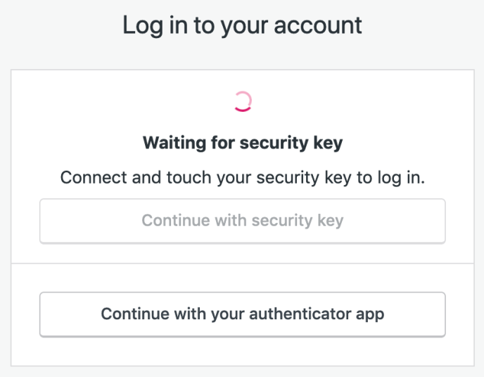 Prompt to connect security key and complete login.