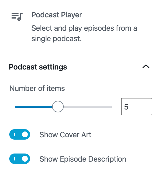 Podcast player settings panel showing number of items slider, show cover art, and show episode description options.
