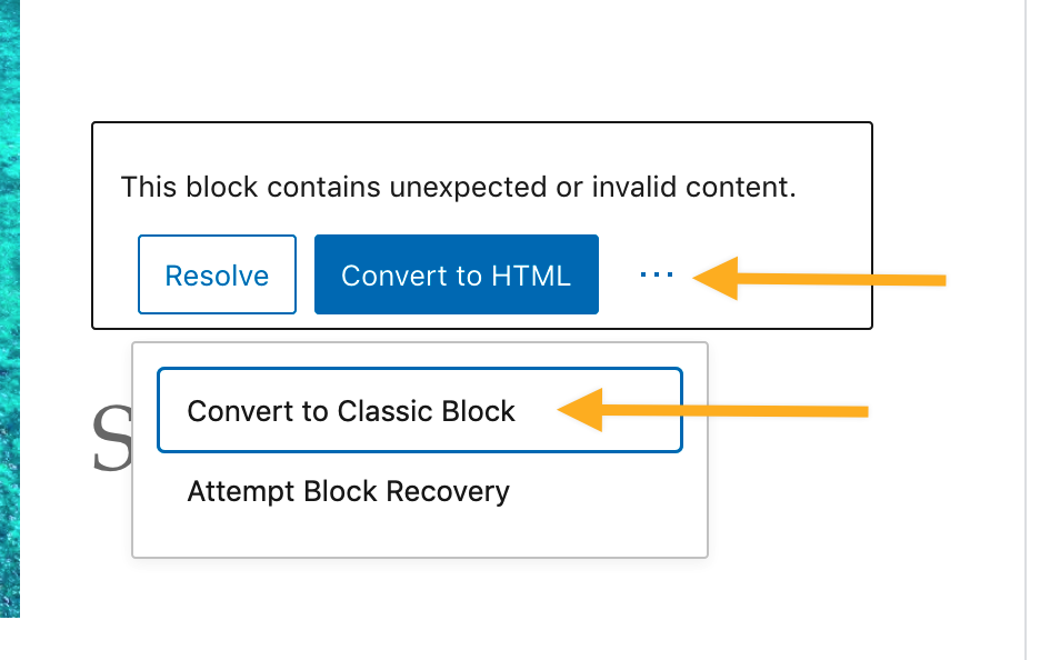 "Screenshot: a block showing the text ""This block contains unexpected or invalid content"" has three buttons below the text. The second button is ""Convert to HTML""."