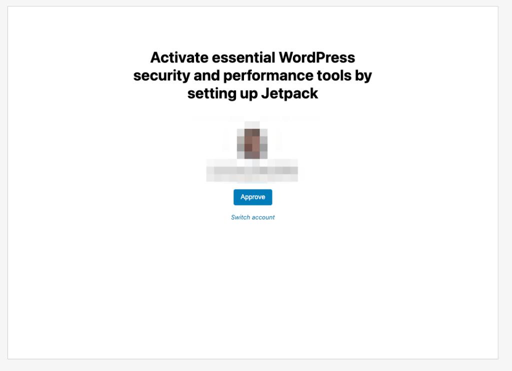 Módulo com o texto Ativar ferramentas essenciais de segurança e desempenho do WordPress configurando o Jetpack, informações ocultadas e um botão azul Aprovar.