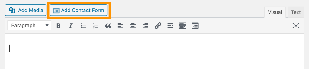 Add Contact Form has its own button above the editor, to the right of Add Media.