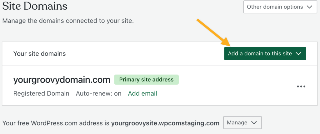 """The Domains Management page with an arrow pointing to the """"Add a domain to this site"""" menu."""